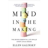 Mind in the Making,Galinsky, Ellen,9780061732324
