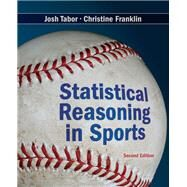 Statistical Reasoning in Sports by Tabor, Josh; Franklin, Chris, 9781464142338