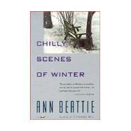 Chilly Scenes of Winter by BEATTIE, ANN, 9780679732341