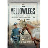 The Yellowlegs by Wormser, Richard, 9781526742346