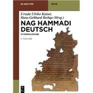 Nag Hammadi Deutsch by Schenke, Hans-Martin; Kaiser, Ursula Ulrike; Bethge, Hans-Gebhard, 9783110312348