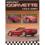 Standard Catalog of Corvette...,Gunnell, John; Lenzke, James...,9780873492355