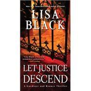 Let Justice Descend by Black, Lisa, 9781496722355