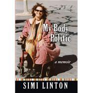 My Body Politic,Linton, Simi,9780472032365