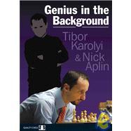 Genius in the Background by Karolyi, Tibor; Aplin, Nick, 9781906552374