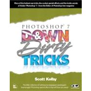 Photoshop 7 Down and Dirty...,Kelby, Scott,9780735712379