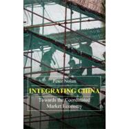Integrating China by Nolan, Peter, 9781843312383