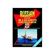 Russia Oil and Gas Industry Equipment Producers Directory by International Business Publications, USA, 9780739792384