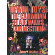 Irwin Toys,McCallum, James T.,9781896522388
