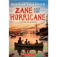 Zane and the Hurricane: A Story of Katrina A Story of Katrina by Philbrick, Rodman, 9780545342391