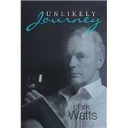 Unlikely Journey by Watts, Clark, 9781796022391