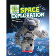 Space Exploration (Real World Math) by Szymanski, Jennifer, 9781338762396