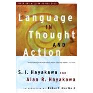 Language in Thought and...,Hayakawa, Samuel I.,9780156482400