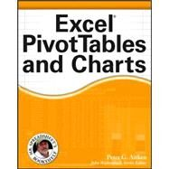 Excel PivotTables and Charts by Aitken, Peter G., 9780471772408