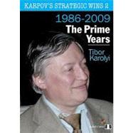 Karpov's Strategic Wins The Prime Years 1986-2010 by Karolyi, Tibor, 9781906552428