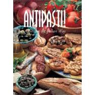 Antipasti! : Appetizers the...,Unknown,9788889272435