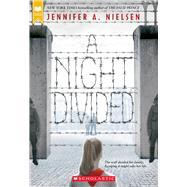 A Night Divided (Scholastic...,Nielsen, Jennifer A.,9780545682442