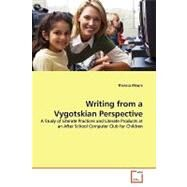 Writing from a Vygotskian Perspective by Moore, Theresa, 9783639182446