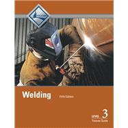 Welding Level 3 Trainee Guide by NCCER, 9780134482453
