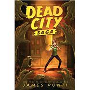 Dead City Saga Dead City; Blue Moon; Dark Days by Ponti, James, 9781665902458