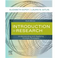 Introduction to Research by Depoy, Elizabeth, Ph.D.; Gitlin, Laura N., Ph.D., 9780323612470