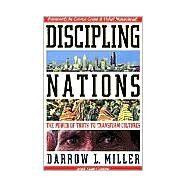 Discipling Nations,Miller, Darrow L.; Guthrie,...,9781576582480