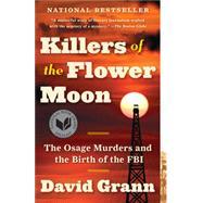 Killers of the Flower Moon...,Grann, David,9780307742483