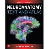 Neuroanatomy Text and Atlas,...,Martin, John,9781259642487