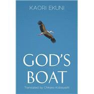 God's Boat,Ekuni, Kaori; Kobayashi,...,9780857282491