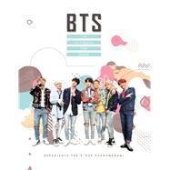 BTS The Ultimate Fan Book by Croft, Malcolm; Hamilton, Ross, 9781787392502