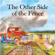 The Other Side of the Fence by Davis, Rosa Pappas; Ibolya, Nagy, 9781973652502