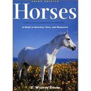 Horses, 3rd Edition: A Guide...,Evans, J. Warren,9780805072518