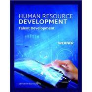 Human Resource Development by Werner, Jon M., 9780357042519