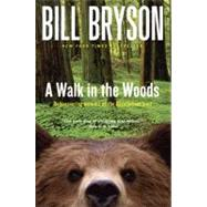 A Walk in the Woods...,BRYSON, BILL,9780767902526