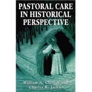 Pastoral Care in Historical...,Clebsch, William A.; Jaekle,...,9781568212531