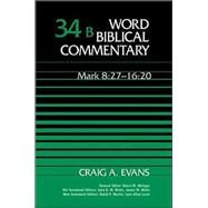 Word Biblical Commentary...,Evans, Craig A., Dr.,9780849902536