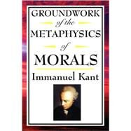 Kant : Groundwork of the...,Kant, Immanuel,9781604592542