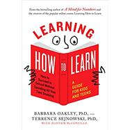 Learning How to Learn,Oakley, Barbara, Ph.D.;...,9780143132547