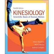 Kinesiology: Scientific Basis...,Hamilton, Nancy; Weimar,...,9780078022548