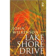 Lake Shore Drive by Wilkinson, John, 9781844712557