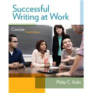 Successful Writing at Work Concise Edition by Kolin, Philip C., 9781285052564