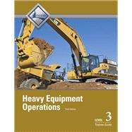 Heavy Equipment Operations...,NCCER,9780133402568