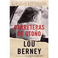 Carreteras de otoño / November Road by Berney, Lou, 9781400212576