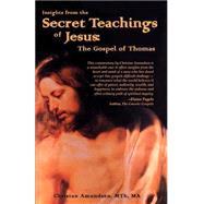 Insights from the Secret...,Amundsen, Christan,9781887472579