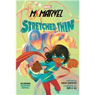 Ms. Marvel: Stretched Thin (Original Graphic Novel) by Shammas, Nadia; Ali, Nabi H., 9781338722581