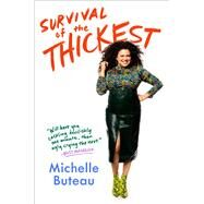 Survival of the Thickest by Buteau, Michelle, 9781982122584