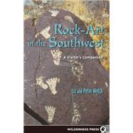 Rock-Art of the Southwest by Welsh, Liz; Welsh, Peter, 9780899972589