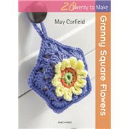 Granny Square Flowers,Corfield, May,9781782212591