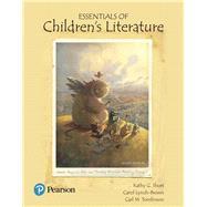 Essentials of Children's Literature by Short, Kathy G.; Lynch-Brown, Carol M.; Tomlinson, Carl M., 9780134532592
