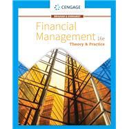 Financial Management: Theory...,Brigham, Eugene F.; Ehrhardt,...,9781337902601